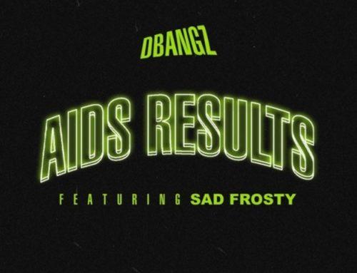AIDS RESULTS (feat. Sad Frosty) by DBangz