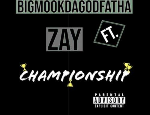 BigMookDaGodFatha – Championship
