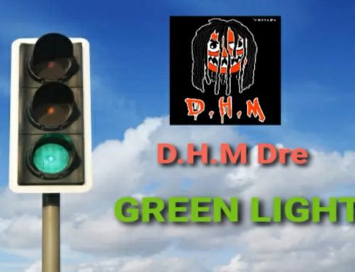 Green Light By DHM DRE