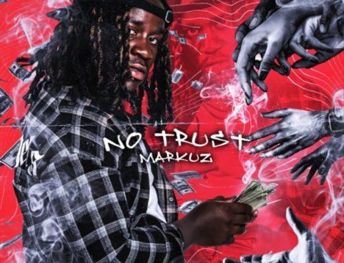 No Trust By Markuz
